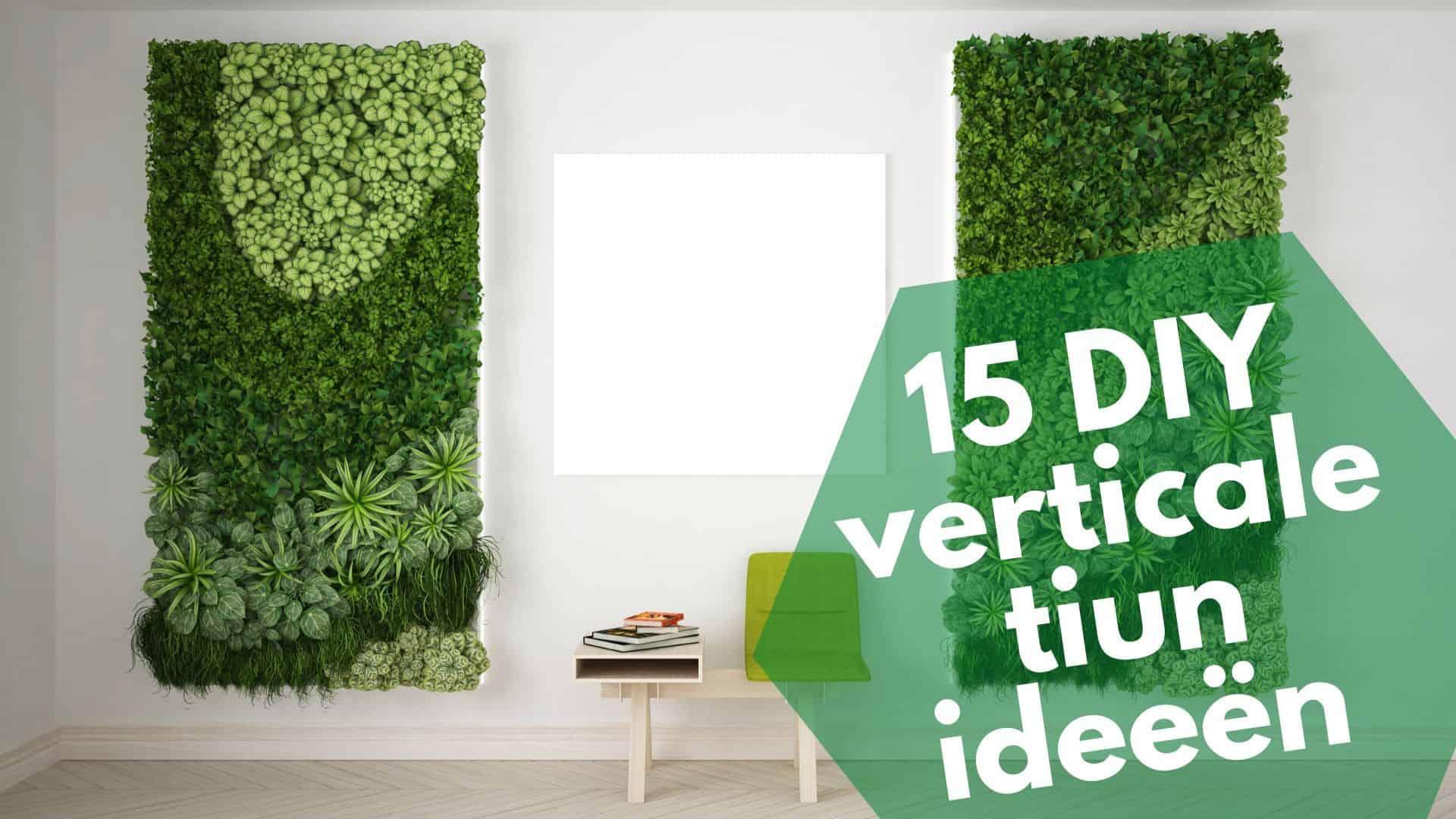 15 DIY verticale tuin ideeën voor binnen | Tuinier omhoog