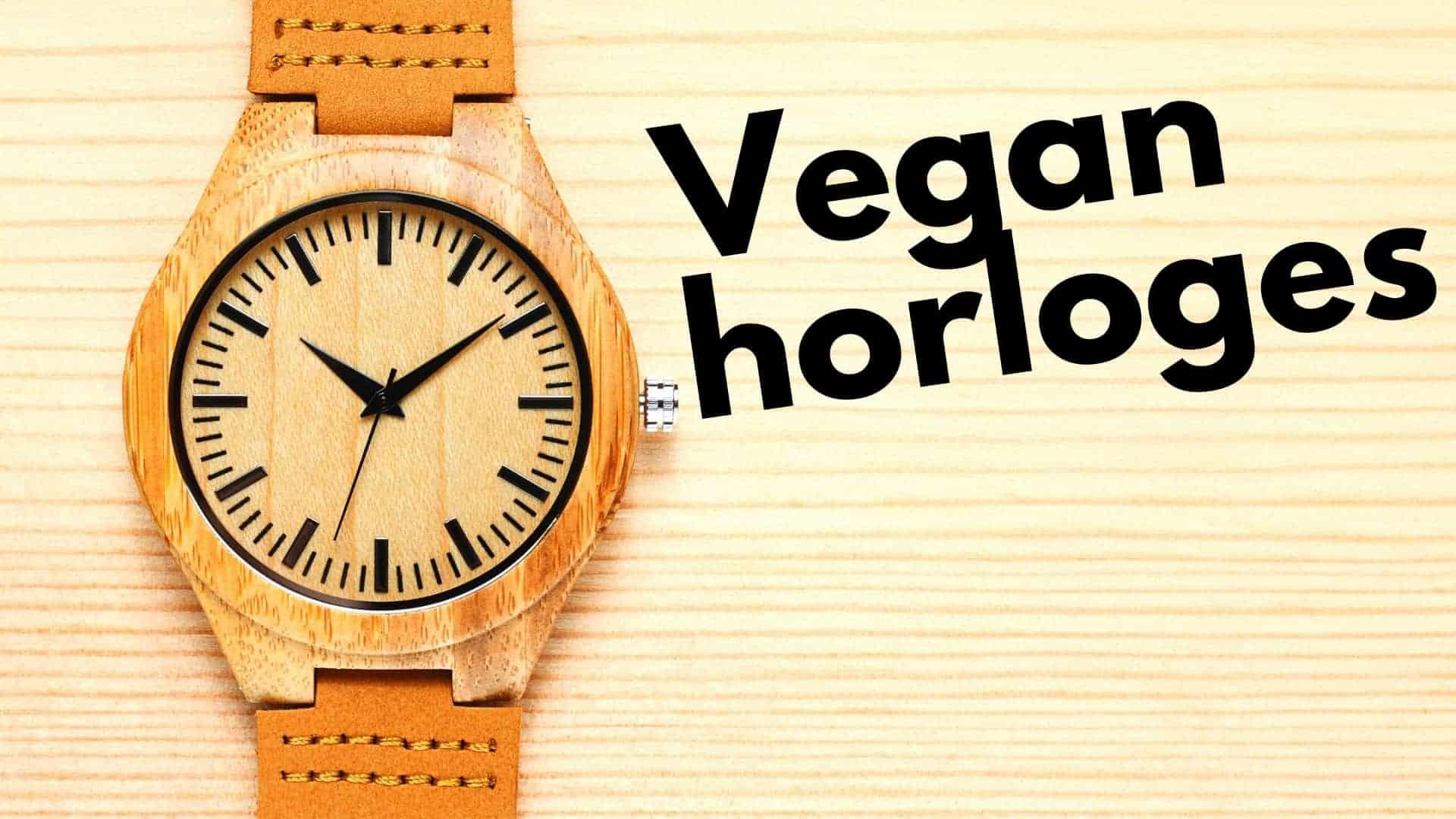 9 leukste vegan horloges beoordeeld: van vegan leer tot bamboe