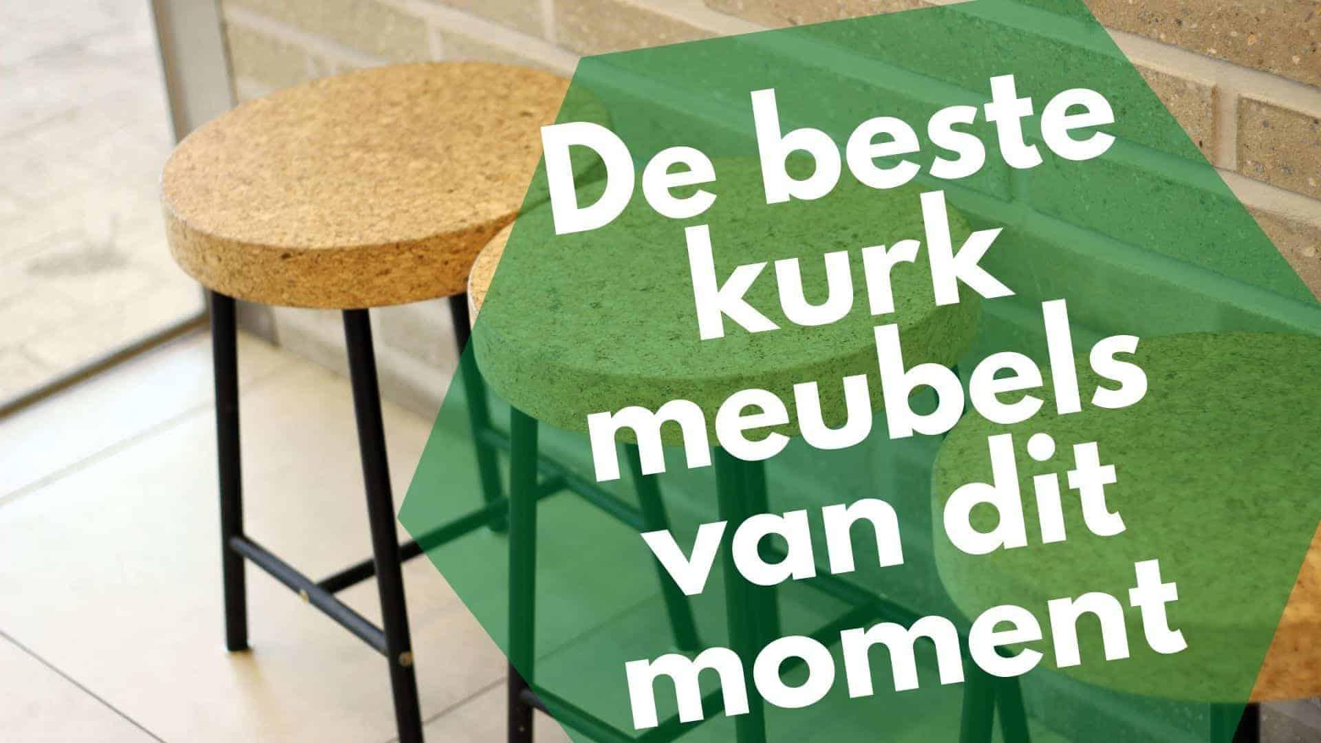 Beste kurk meubels: 8 van de leukste betaalbare meubelstukken