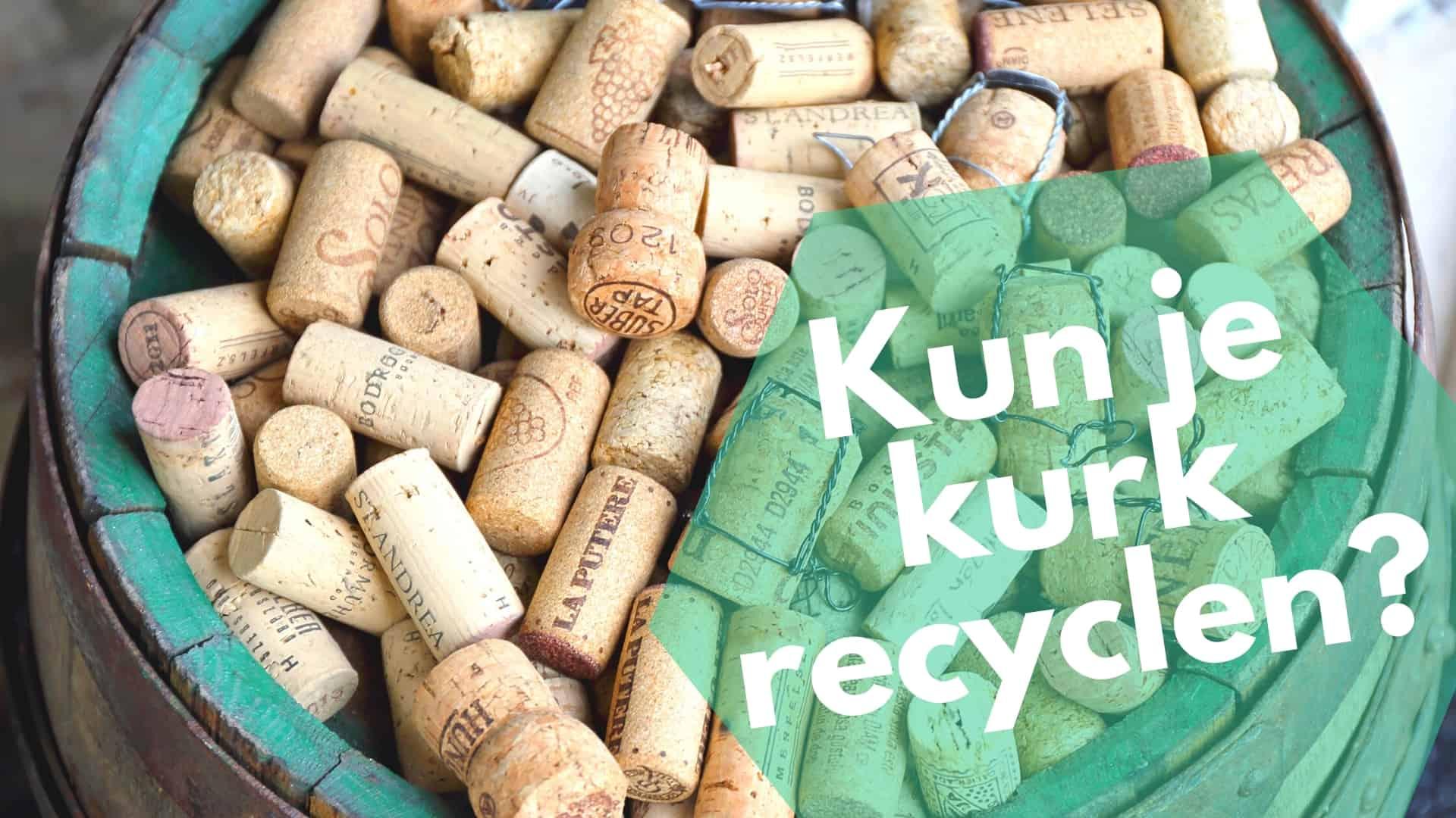 Kun je kurk recyclen