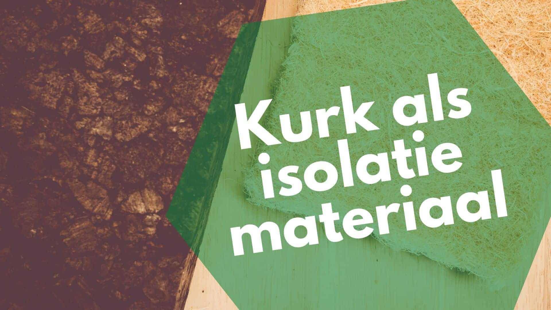 Zo gebruik je kurk isolatie voor muur, vloer, dak & meer